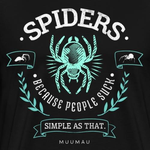 Spiders People Suck I - Miesten premium t-paita