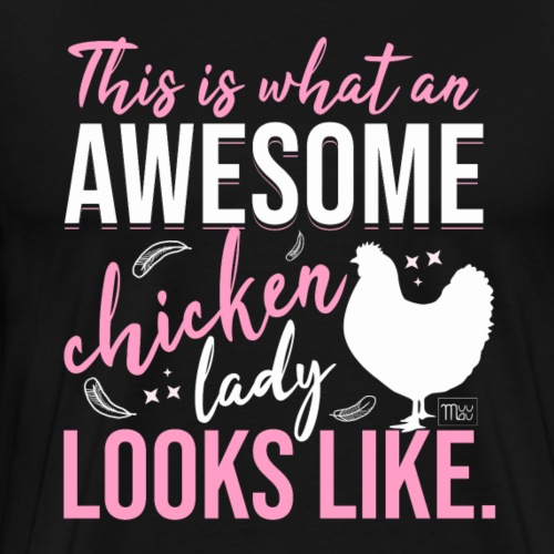Awesome Chicken Lady 3 - Miesten premium t-paita