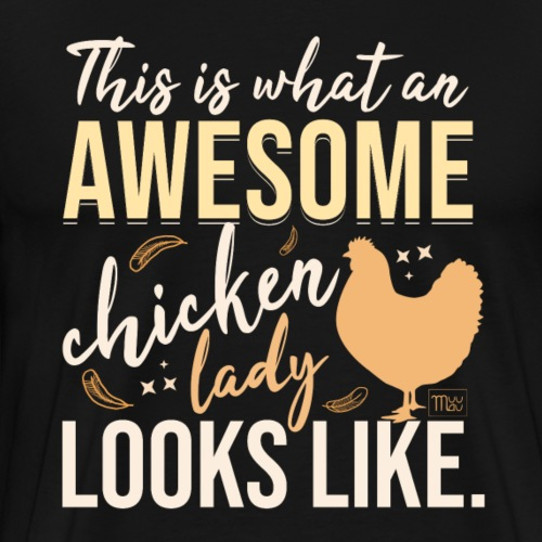 Awesome Chicken Lady - Miesten premium t-paita