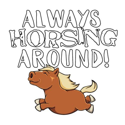 Horsing Around! - Miesten premium t-paita