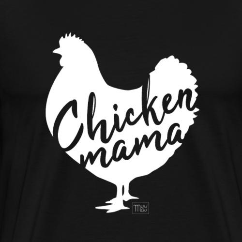 Chicken Mama - Miesten premium t-paita