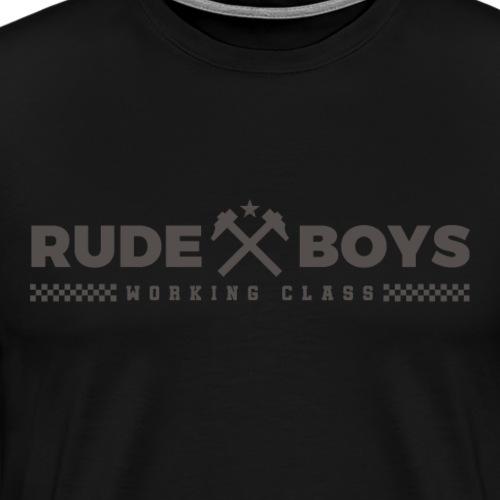 Rude Boys Working Class - Camiseta premium hombre