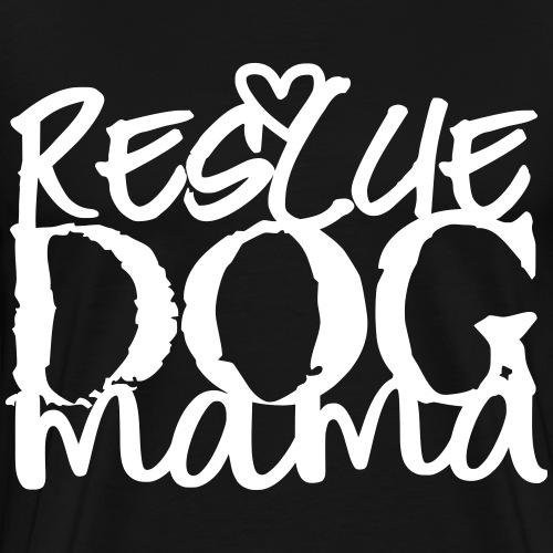 rescuedogmama2 - Men's Premium T-Shirt