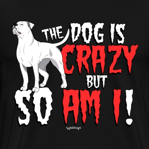 American Bulldog Crazy!2 - Men's Premium T-Shirt