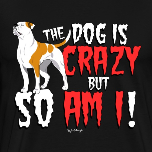 American Bulldog Crazy 3 - Men's Premium T-Shirt