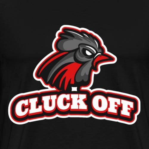 Cluck OFF - Miesten premium t-paita