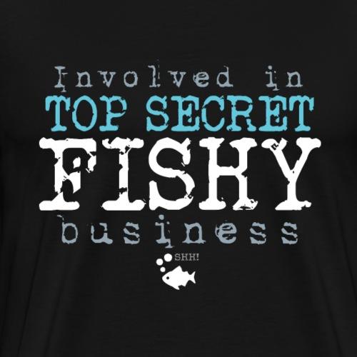 Top Secret Fishy Business - Miesten premium t-paita