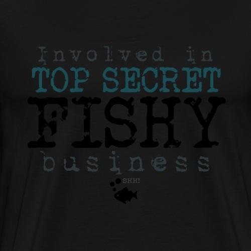 TopSecret FishyBusiness I - Miesten premium t-paita