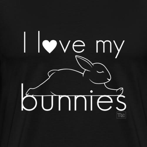 I love my bunnies II - Miesten premium t-paita