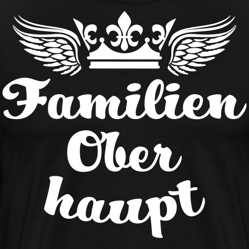 45 Familien Oberhaupt Krone Flügel - Männer Premium T-Shirt