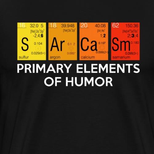 SARCASM - PRIMARY ELEMENTS OF HUMOR - Männer Premium T-Shirt
