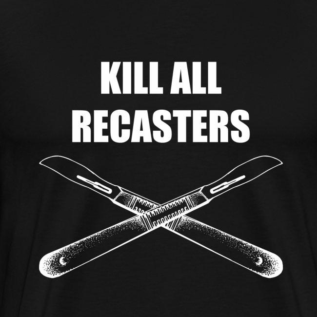 killrecast