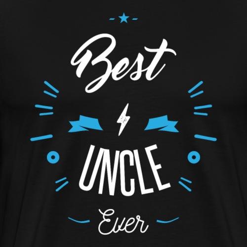 Best uncle ever - T-shirt Premium Homme