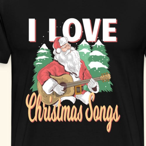 i love Christmas Songs Santa Claus Xmas Advent - Männer Premium T-Shirt
