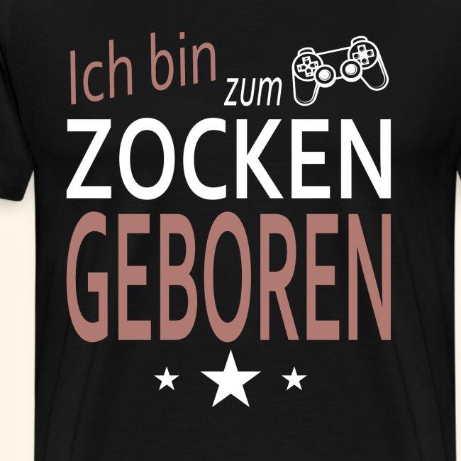 zocken geboren Gamer Zocker Gaming Spieler hack