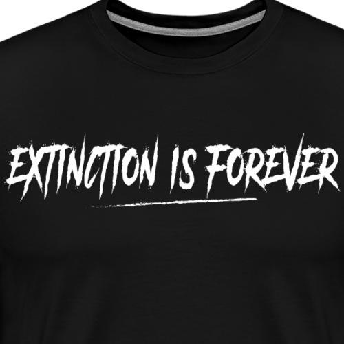 L'extinction est définitive! I