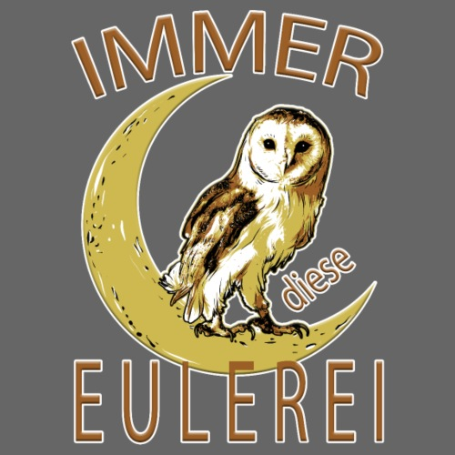 Immer diese EULEREI - Männer Premium T-Shirt