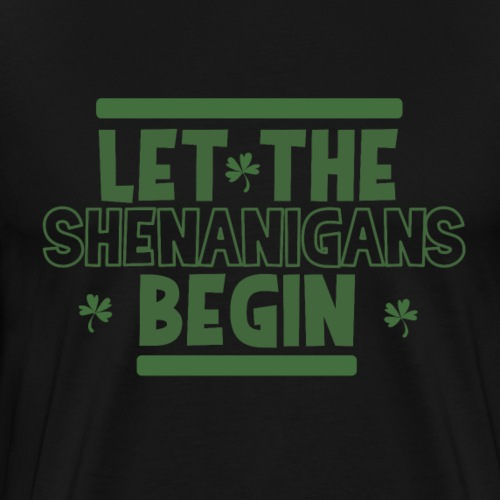 Let the shenanigans begin - irische Party feiern