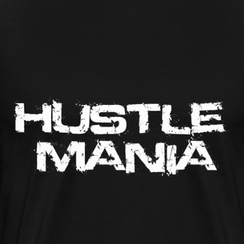 Hustle Mania - Männer Premium T-Shirt