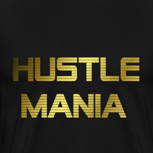 Hustle Mania1 - Männer Premium T-Shirt