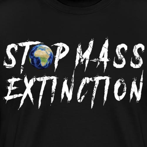 STOP MASS EXTINCTION