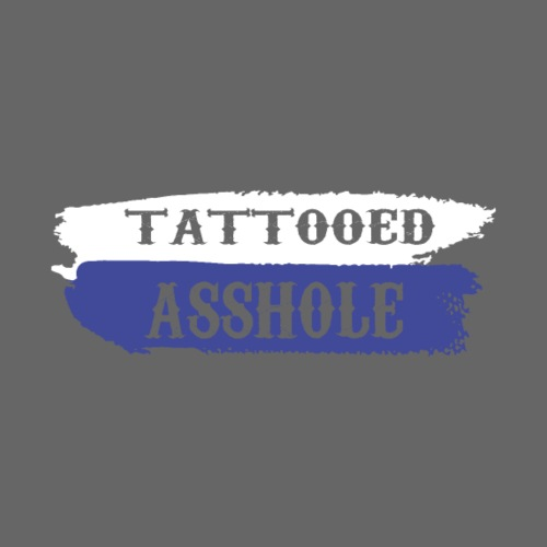 Tattooed Asshole 1 - Männer Premium T-Shirt