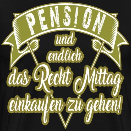 Rente Pension Pensionierung mittag einkaufen - Männer Premium T-Shirt