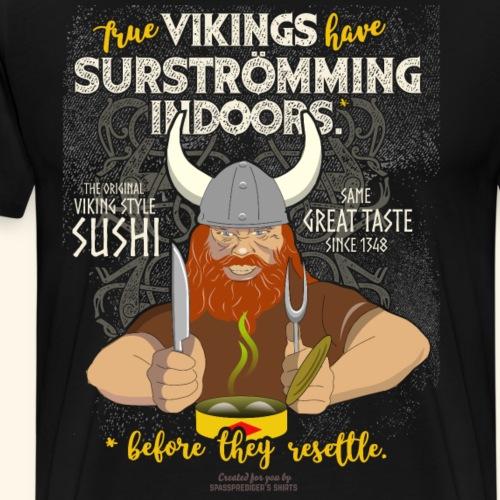 True Vikings | Surströmming T-Shirts - Männer Premium T-Shirt