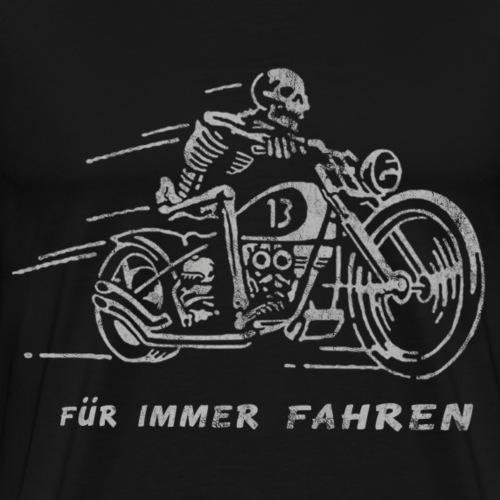 für immer fahren 2 - Männer Premium T-Shirt