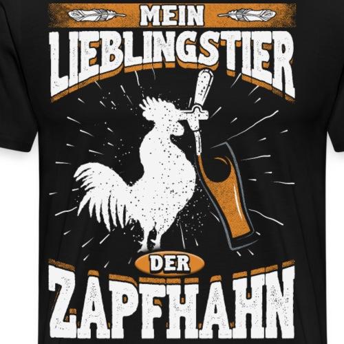 Der Zapfhahn Lieblingstier - Geschenk Festival - Männer Premium T-Shirt
