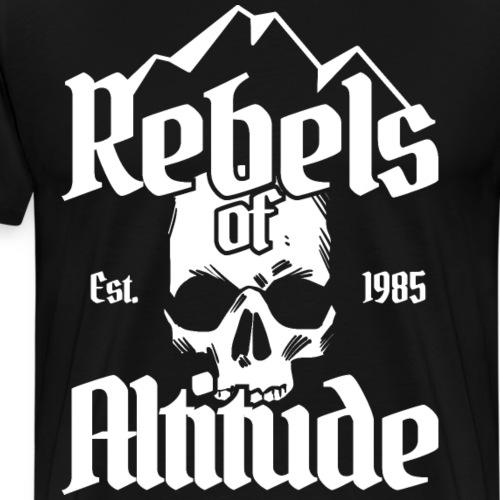 Rebels of Altitude Klettern Biker Outdoor Geschenk - Männer Premium T-Shirt