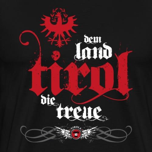 Dem Land Tirol die Treue weiss - Männer Premium T-Shirt