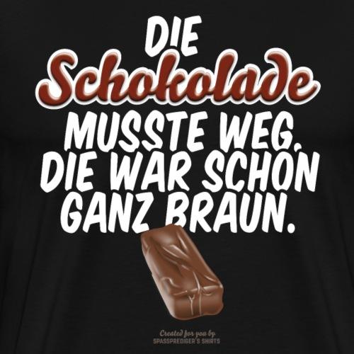 Schokoriegel Spruch Die Schokolade musste weg - Männer Premium T-Shirt