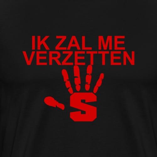 ik zal me verzetten 2 - Mannen Premium T-shirt