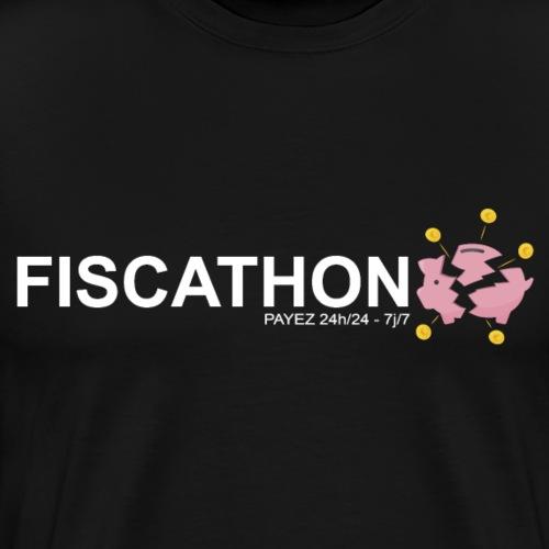FISCATHON - Payez 24h sur 24 - 7 jours sur 7 - T-shirt Premium Homme