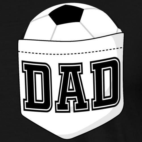 Fußball-Vater T-Shirt Fußball in der Brusttasche - Männer Premium T-Shirt