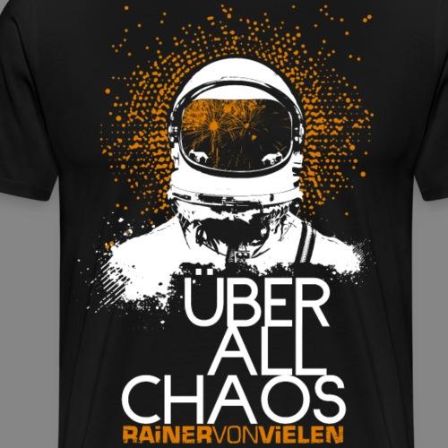 Überall Chaos - Astronaut - Rainer von Vielen - Männer Premium T-Shirt