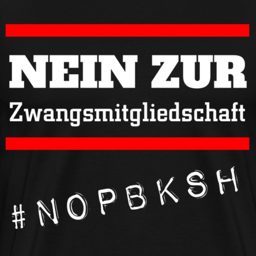 #nopbksh | Nein zur Pflegeberufskamer SH | Pflege - Männer Premium T-Shirt