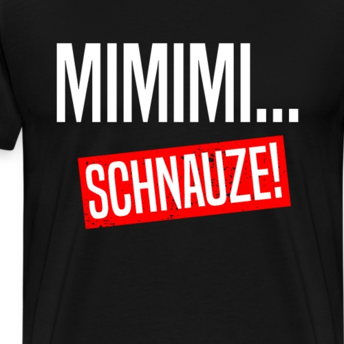 Mimimi Schnauze Halts Maul Lustige Sprüche