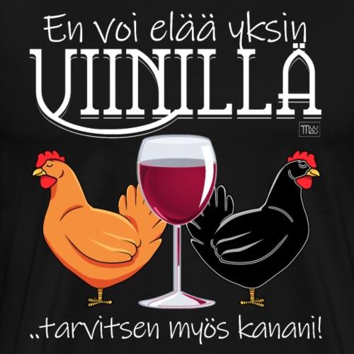 Yksin viinillä Kanani II - Miesten premium t-paita