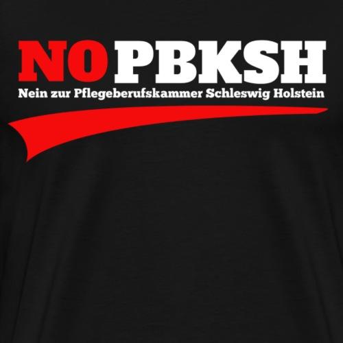 #nopbksh | Nein zur Pflegeberufskamer SH | Demo - Männer Premium T-Shirt