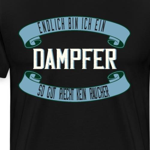 Endlich Dampfer Nichtraucher - Männer Premium T-Shirt