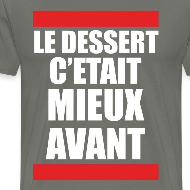 DESSERT : MIEUX AVANT !