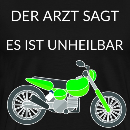 motorrad lustiger spruch bike - Männer Premium T-Shirt