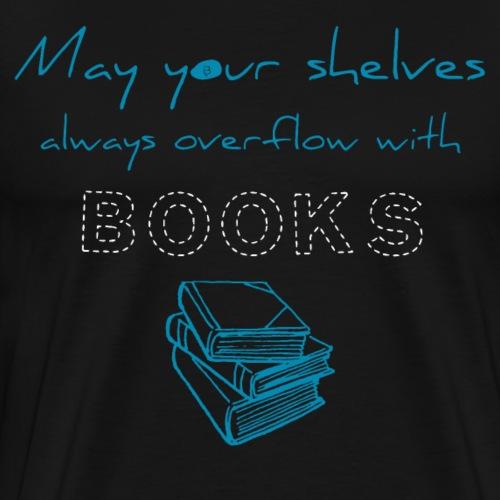 0039 Full bookshelves are a dream | Read - Men's Premium T-Shirt