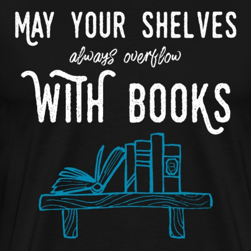 0032 bookshelf | Stack of books | Wish | reader - Men's Premium T-Shirt