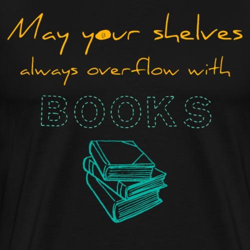 0037 Do the bookshelves always like books? - Men's Premium T-Shirt