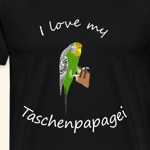 I love my Taschenpapagei