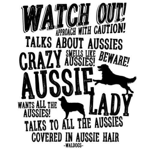 Watch Out! Aussie Lady - Miesten premium t-paita