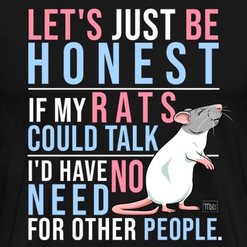 If Rats Could Talk III - Miesten premium t-paita